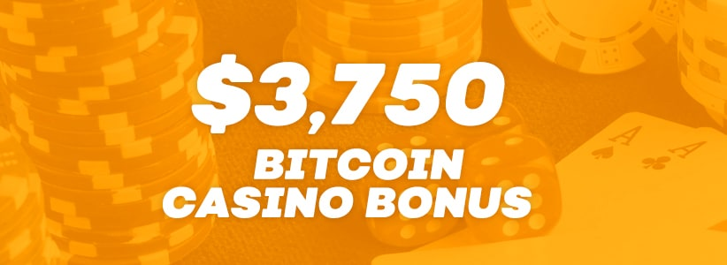 $3,750 BTC Casino Bonus