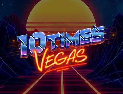 10 Times Vegas