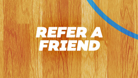 Refer your friends for basketball season and receive a bonus!