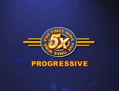 5 Times Wins Progressive