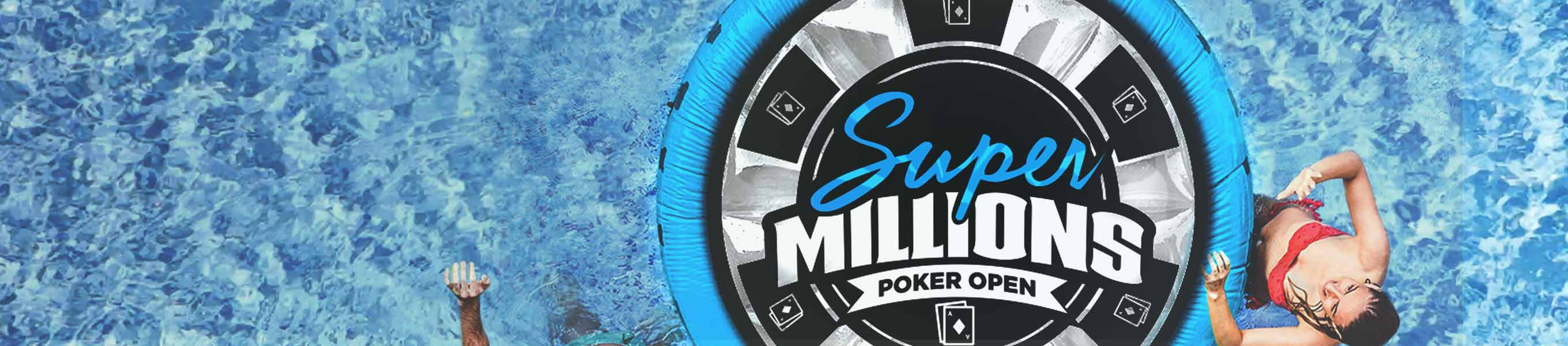 Learn more about the Super Millions Poker Open