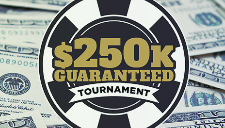 Learn more about the $250k GTD Tournament.